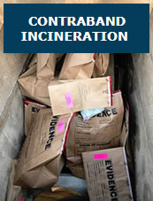 Contraband Incineration